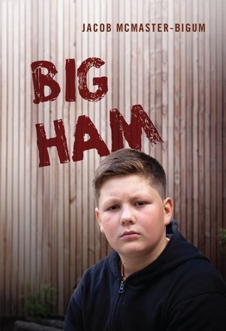 Big Ham  by  Jacob McMaster-Bigum