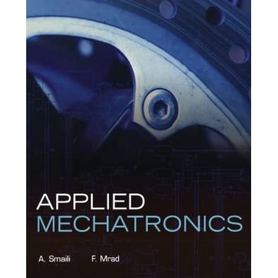 Applied Mechatronics - A. Smaili, F. Mrad