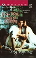 Night of No Return (A Year of Loving Dangerously) (Silhouette Intimate Moments #1028)