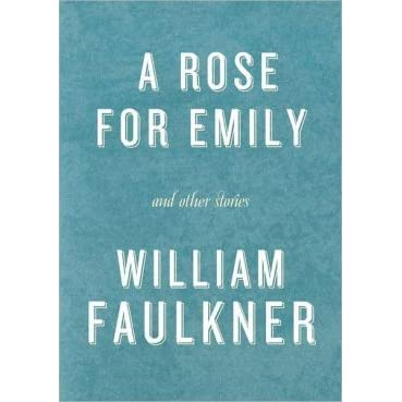william faulkner: short story of explication, a rose for emily essay A rose for emily - a literary analysis  in the short story, a rose for emily, faulkner writes about love and the effects it can have on a person.