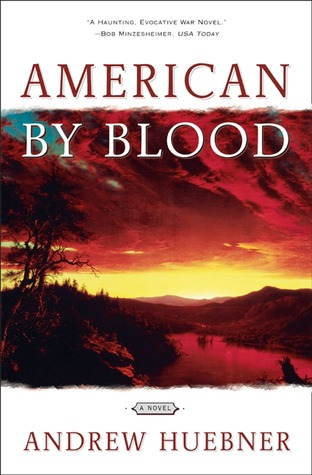 American By Blood: A Novel  by  Andrew Huebner
