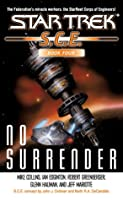 Star Trek: S.C.E. #4 No Surrender