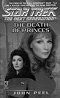 The Star Trek The Next Generation #44: The Death of Princes
