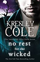 No Rest for the Wicked (Immortals After Dark, #3)