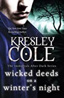 Wicked Deeds on a Winter's Night (Immortals After Dark, #4)
