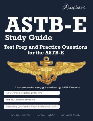 Astb-E Study Guide: Test Prep and Practice Test Questions for the Astb-E  by  Accepted Inc