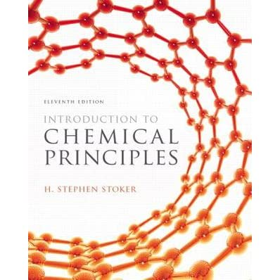 Introduction to Chemical Principles - H. Stephen Stoker