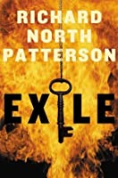 By Richard North Patterson: Exile