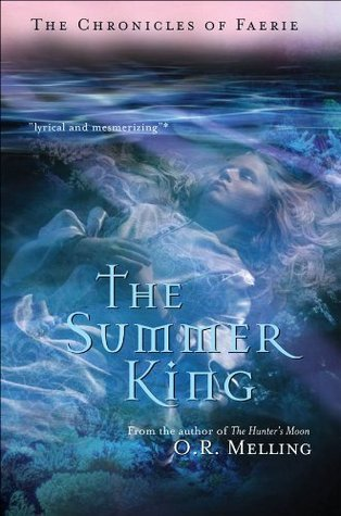 The Chronicles of Faerie (Book 2): The Summer King  by  O. R. Melling