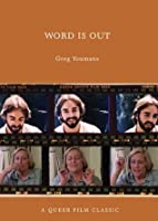 Word is Out: A Queer Film Classic (Queer Film Classics)