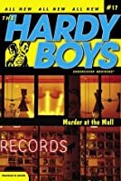 Murder at the Mall (Hardy Boys (All New) Undercover Brothers)