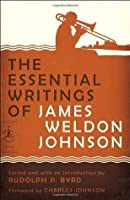 The Essential Writings of James Weldon Johnson (Modern Library Classics)