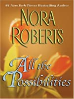 All The Possibilities (MacGregors #6)