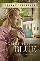 Something Blue (The Plain City Bridesmaids)