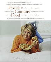 Favorite Comfort Food: Classic Favorites and Great New Recipes