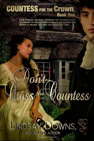 Dont Cross the Countess  by  Lindsay Downs