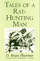 Tales of a Rat-Hunting Man (Wilder Places)