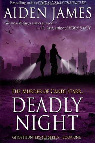 Deadly Night: The Murder of Candy Starr Aiden James