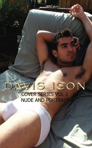 Cover Series Nude and Portrait Vol 2 (Davis Icon Picture Book Series) Billy Joe Davis