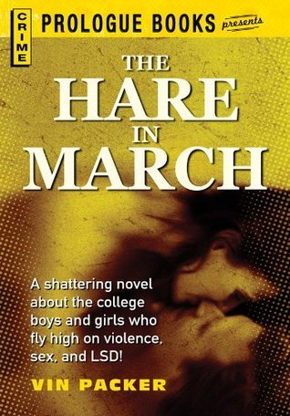 The Hare in March (Prologue Books)  by  Vin Packer