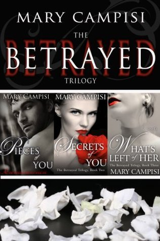 The Betrayed Trilogy Boxed Set (Betrayed Trilogy, #1-3)  by  Mary Campisi