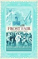 The Frost Fair (Christopher Redmayne, #4)