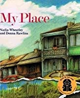 My Place: The Story of Australia from Now to Then
