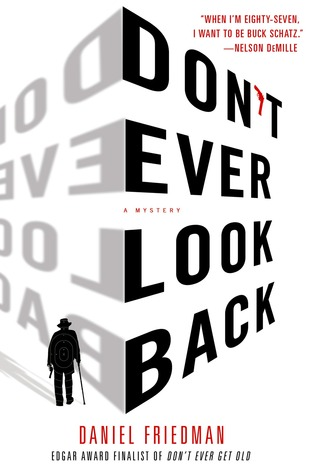 Dont Ever Look Back: A Mystery  by  Daniel  Friedman