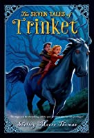 The Seven Tales of Trinket