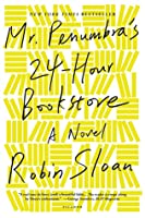 Mr. Penumbra's 24-Hour Bookstore