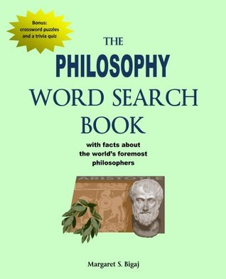 The Philosophy Word Search Book Margaret Bigaj