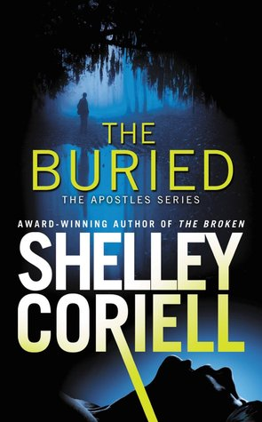 The Buried (The Apostles, #2) Shelley Coriell