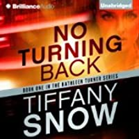 No Turning Back (The Kathleen Turner Series, #1)