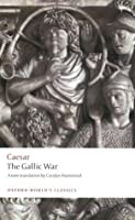 The Gallic War (World's Classics)
