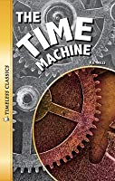 The Time Machine (Timeless Classics)