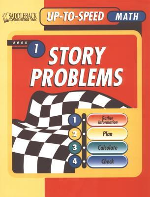 Story Problems Worktext 1 (Level 3 to 4)  by  Michael S. Silverstone