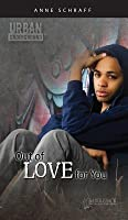 Out of Love for You Digital Guide