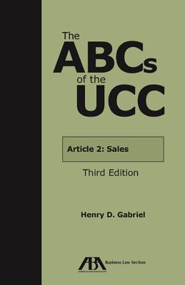 The ABCs of the UCC: Article 2a: Leases  by  Amelia H. Boss