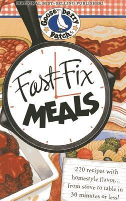 Fast Fix Meals  by  Gooseberry Patch