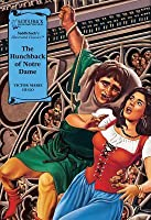 The Hunchback Of Notre Dame (Illustrated Classics)