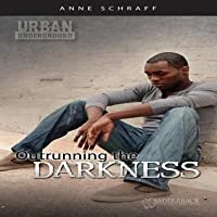 Outrunning the Darkness Audio