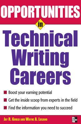 Opportunites in Technical Writing  by  Jay Gould