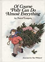 Of Course Polly Can Do Almost Everything