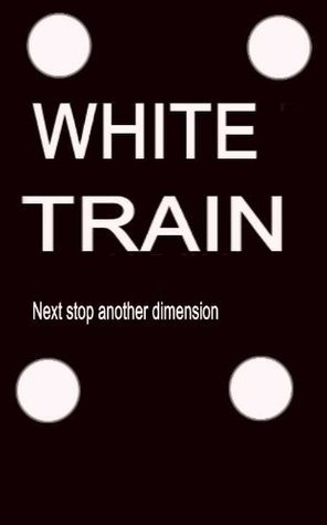 WHITE TRAIN  by  Charles Hinton