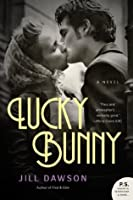 Lucky Bunny: A Novel