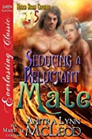 Seducing a Reluctant Mate (Rough River Coyotes 5)