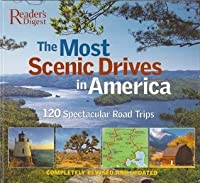 The Most Scenic Drives In America 120 Spectacular Road Trips