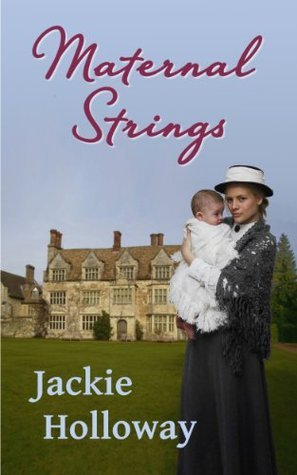 Maternal Strings  by  Jackie Holloway