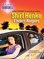 Finders Keepers (Silhouette Bombshell)