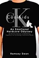 The CoolKids: An Emotional Hardcore Odyssey (Or The Pros And Cons of Maintaining Veganity in an Increasingly Carnivorous World)